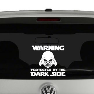 Warning Protected by the Dark Side Vinyl Decal