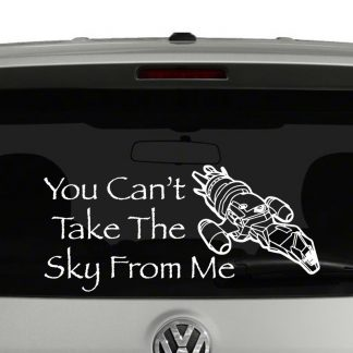 Firefly You Cant Take The Sky From Me Decal Vinyl Decal Sticker