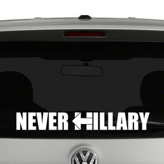 Never Hillary Vinyl Decal Sticker Car Window