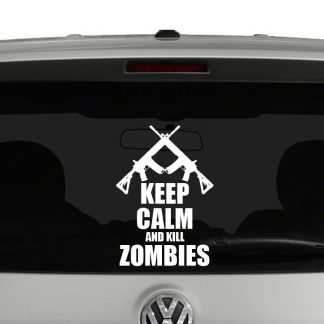 Keep Calm and Kill Zombies Vinyl Decal Sticker
