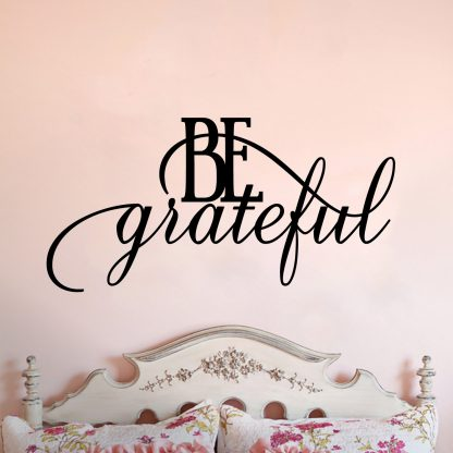 Be Grateful Script Quote Vinyl Wall Decal