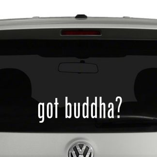 Got Buddha? Vinyl Decal Sticker Got Milk Parody