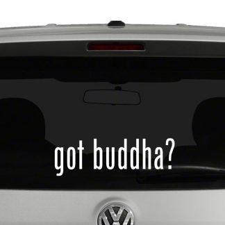 Got Buddha? Vinyl Decal Sticker Got Milk Parody