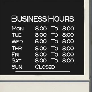 Business Basic Store Hours Sign Full Week Vinyl Decal Sticker Window Door