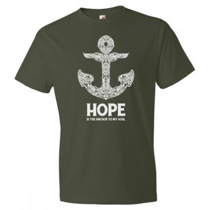 Hope is the Anchor to My Soul T-Shirt Hebrews 6:19