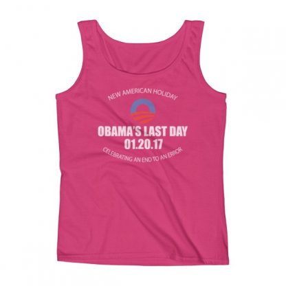 A New American Holiday – Obama's Last Day – An End To An Error Funny Ladies' Tank