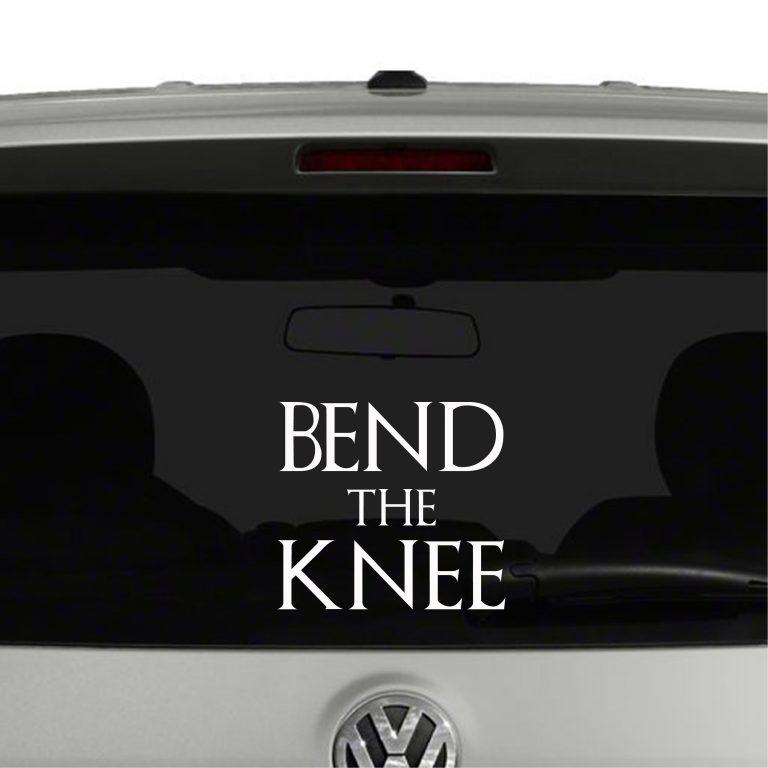 Bend The Knee Game of Thrones Inspired Vinyl Decal Sticker