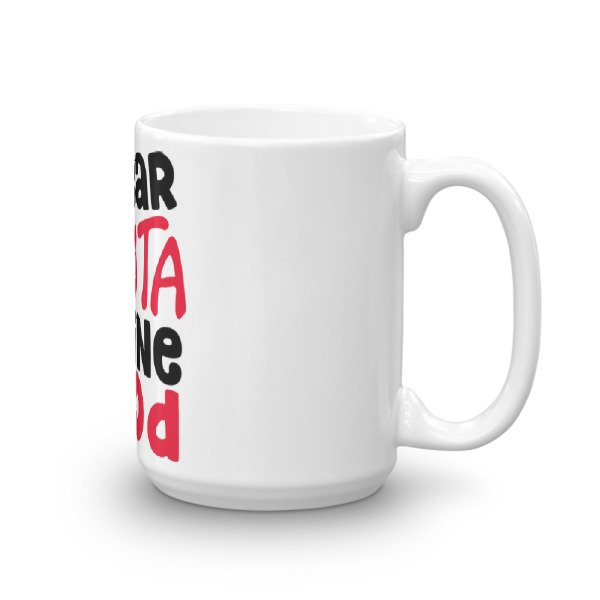 Dear Santa Define Good Christmas Coffee Mug Cosmic Frogs