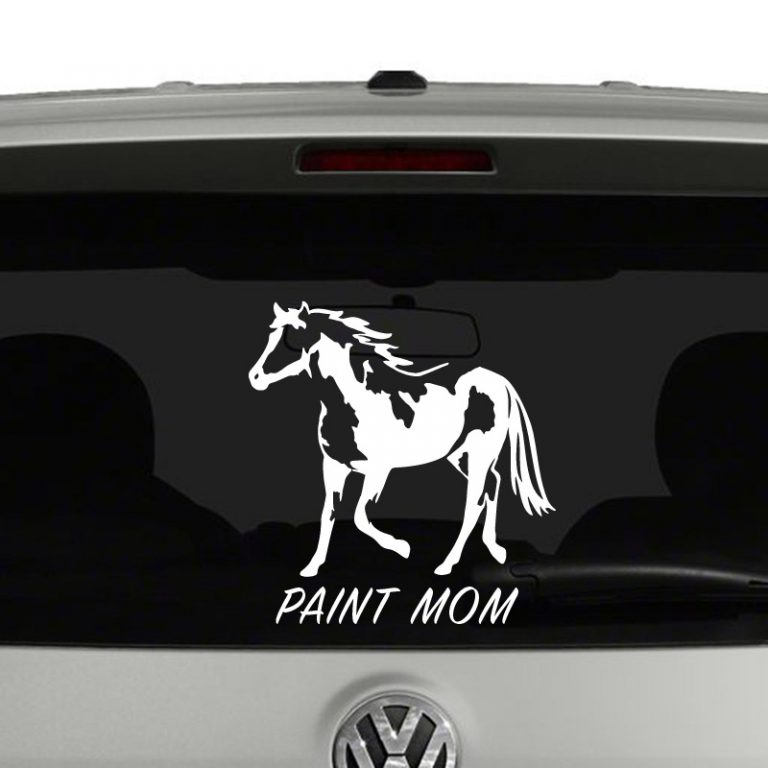 Paint Mom Painted Pony Horse Lovers Vinyl Decal Sticker