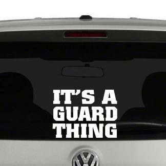 Its A Guard Thing Color Guard Decal Sticker