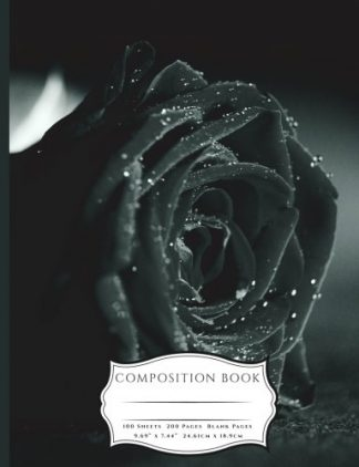 Black and White Rose and Waterdrops Composition Book