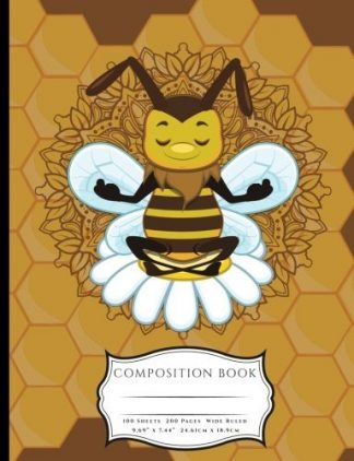 Bee Still and Meditate Composition Book