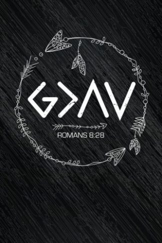 God Is Greater Than The Highs and Lows Journal