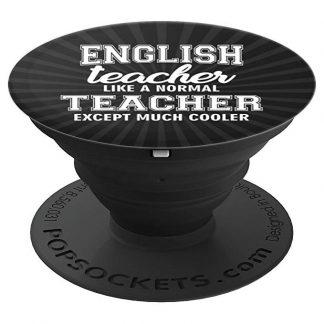 English Teacher Like A Normal Teacher Much Cooler - PopSockets Grip