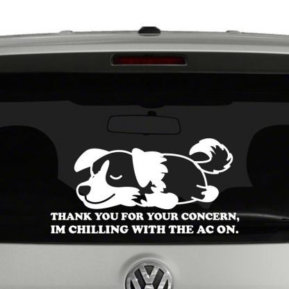 Thanks For Your Concern Dog Chilling With The AC On Vinyl Decal Sticker