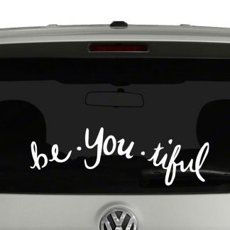 Be You Tiful Beautiful Word Play Inspirational Vinyl Decal Sticker