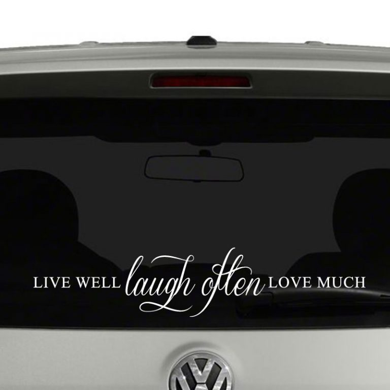 Live Well Laugh Often Love Much Vinyl Decal Sticker