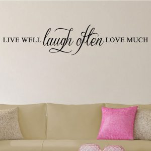 Live Well Laugh Often Love Much Wall Vinyl Decal
