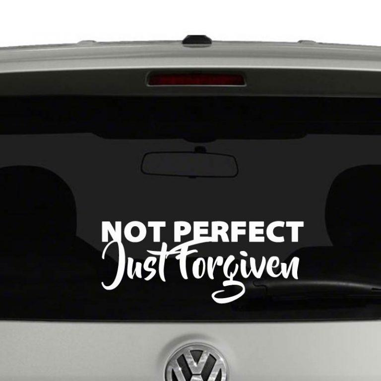 Not Perfect Just Forgiven Christian Car Sticker Truck Window Vinyl Decal