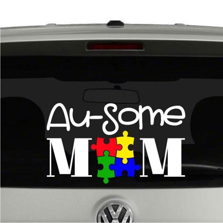 Autism Au-Some Mom Awesome Autism Mom Vinyl Decal Sticker