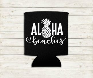 Aloha Beaches With Pineapple Word Play Hawaiian Can Cooler Koozie Premium Neoprene Foam