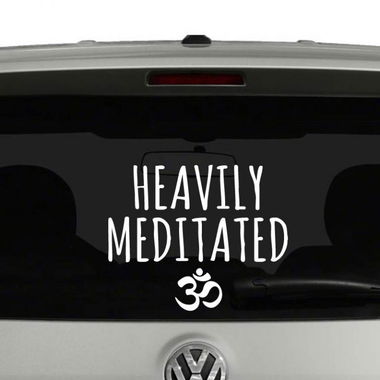 Heavily Meditated Yoga Buddhism Vinyl Decal Sticker