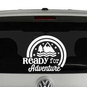 Ready for Adventure Camping RV Vinyl Decal Sticker