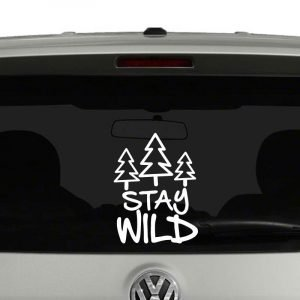 Stay Wild Outdoors Camping Hiking Adventure Vinyl Decal Sticker