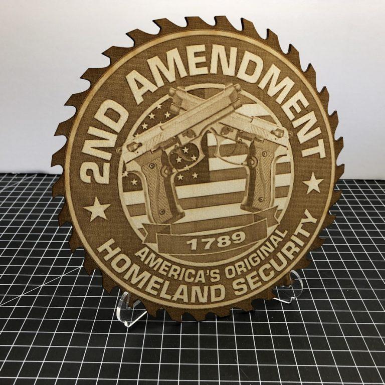 2nd Amendment Original Homeland Security - Laser Engraved Sign
